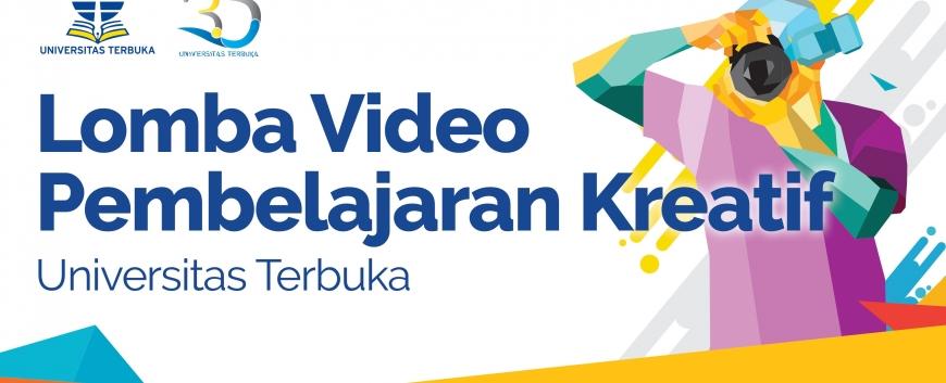 Lomba Video Pembelajaran Kreatif Universitas Terbuka